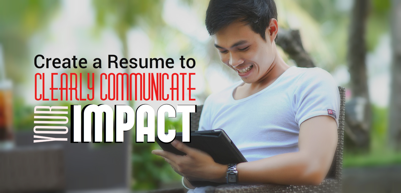 4 Powerful Ways to Develop an Impactful Resume - UPPSolutions